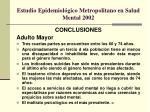 estudio epidemiol gico metropolitano en salud mental 20024