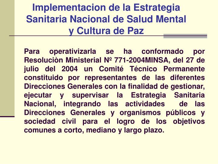 Implementacion de la Estrategia Sanitaria Nacional de Salud Mental y Cultura de Paz