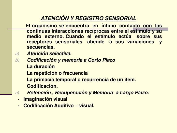 ATENCIÓN Y REGISTRO SENSORIAL