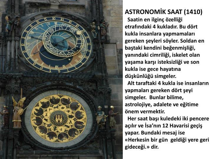 ASTRONOMİK SAAT (1410)