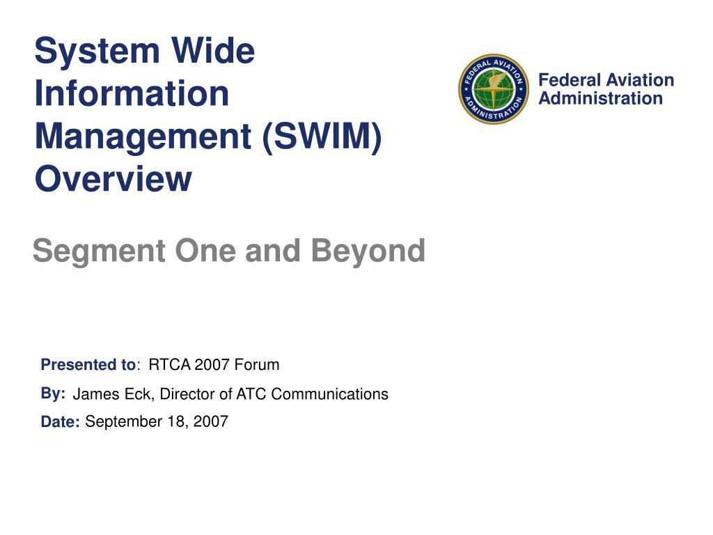System Wide Information Management (SWIM) Overview