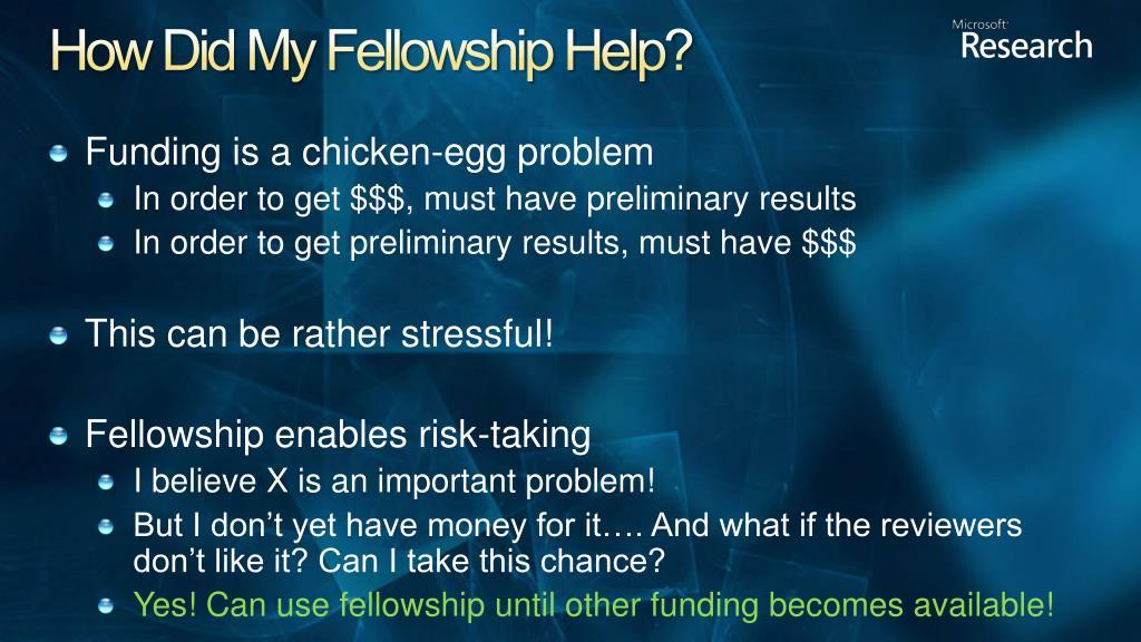 How Did My Fellowship Help?