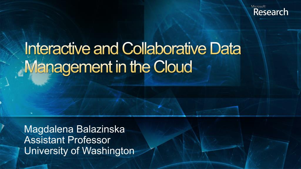 Interactive and Collaborative Data Management in the Cloud