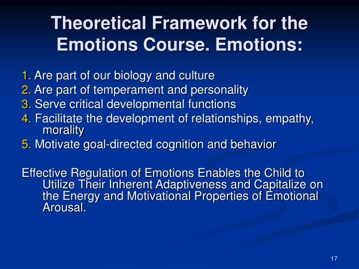Theoretical Framework for the Emotions Course. Emotions: