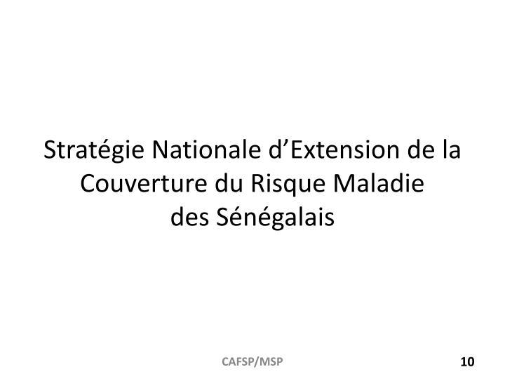 Stratégie Nationale d'Extension de la Couverture du Risque Maladie