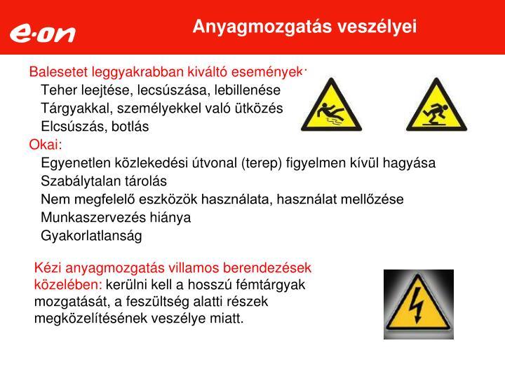 Anyagmozgatás veszélyei