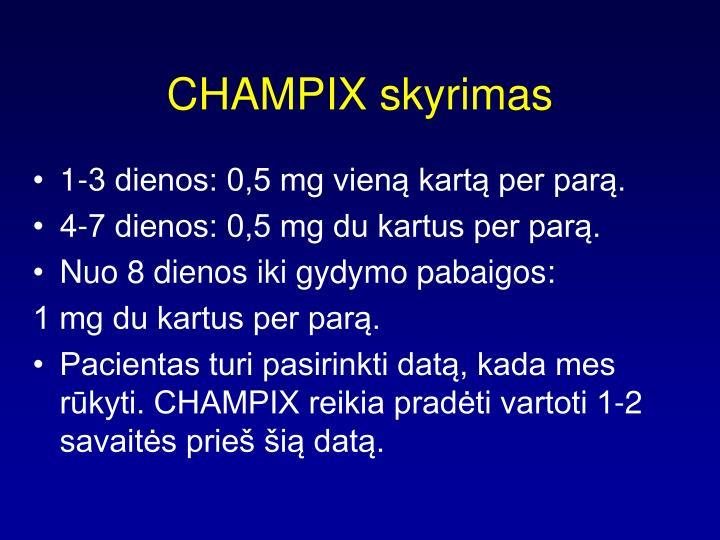 CHAMPIX skyrimas