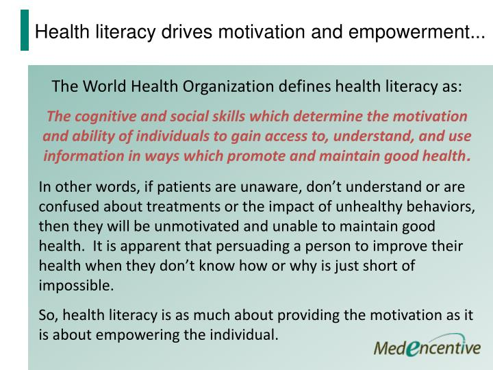 Health literacy drives motivation and empowerment...