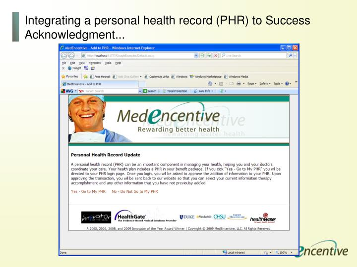 Integrating a personal health record (PHR) to Success Acknowledgment...