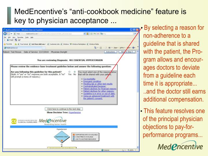 "MedEncentive's ""anti-cookbook medicine"" feature is key to physician acceptance ..."