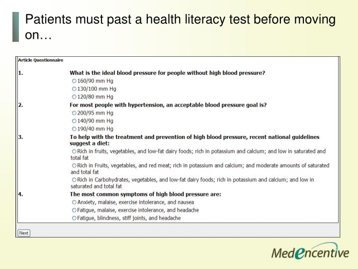 Patients must past a health literacy test before moving on…