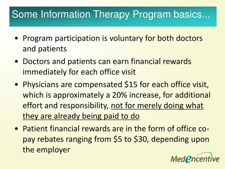 Program participation is voluntary for both doctors and patients