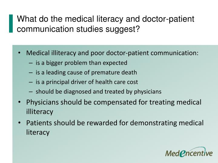 What do the medical literacy and doctor-patient communication studies suggest?