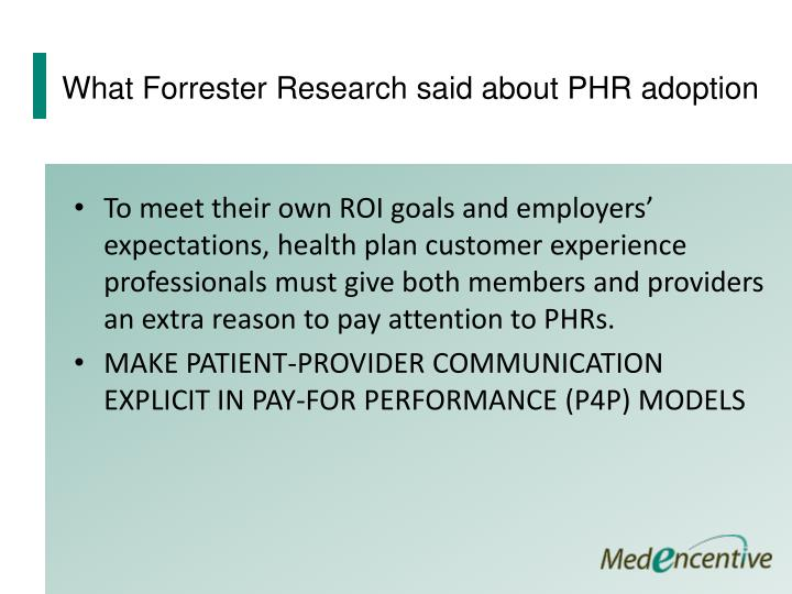 What Forrester Research said about PHR adoption