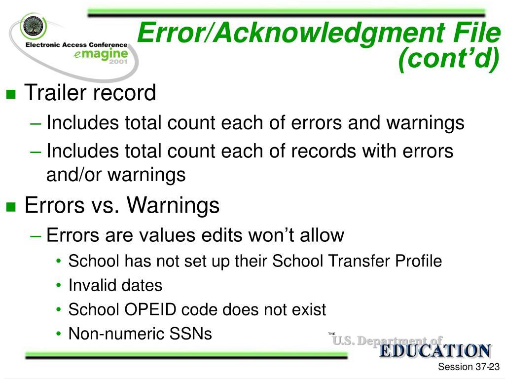 Error/Acknowledgment File (cont'd)