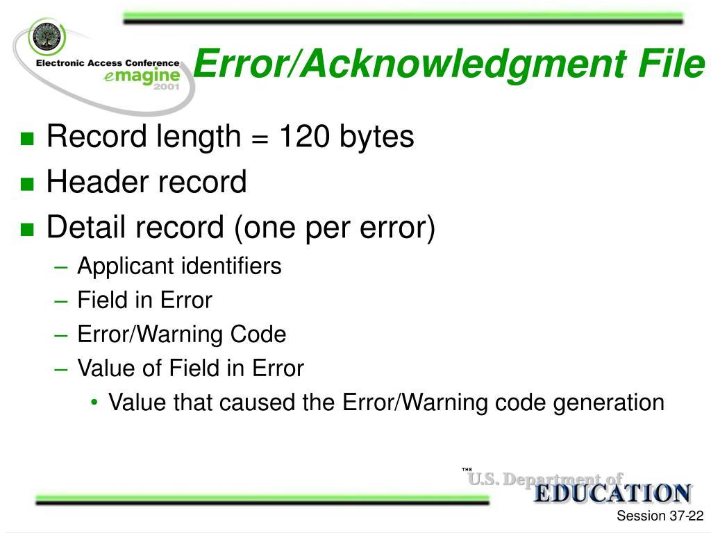 Error/Acknowledgment File