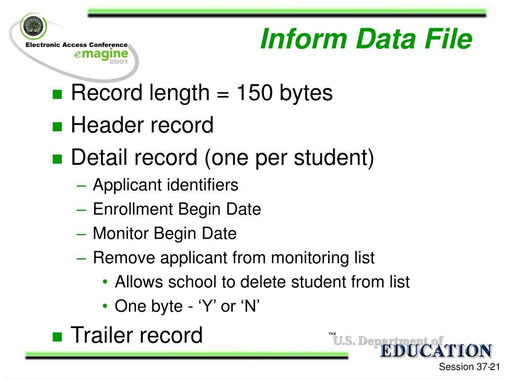Inform Data File