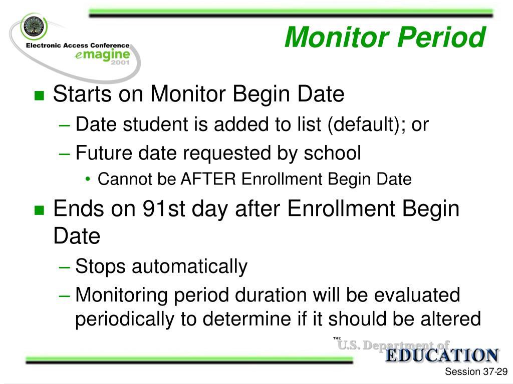 Monitor Period