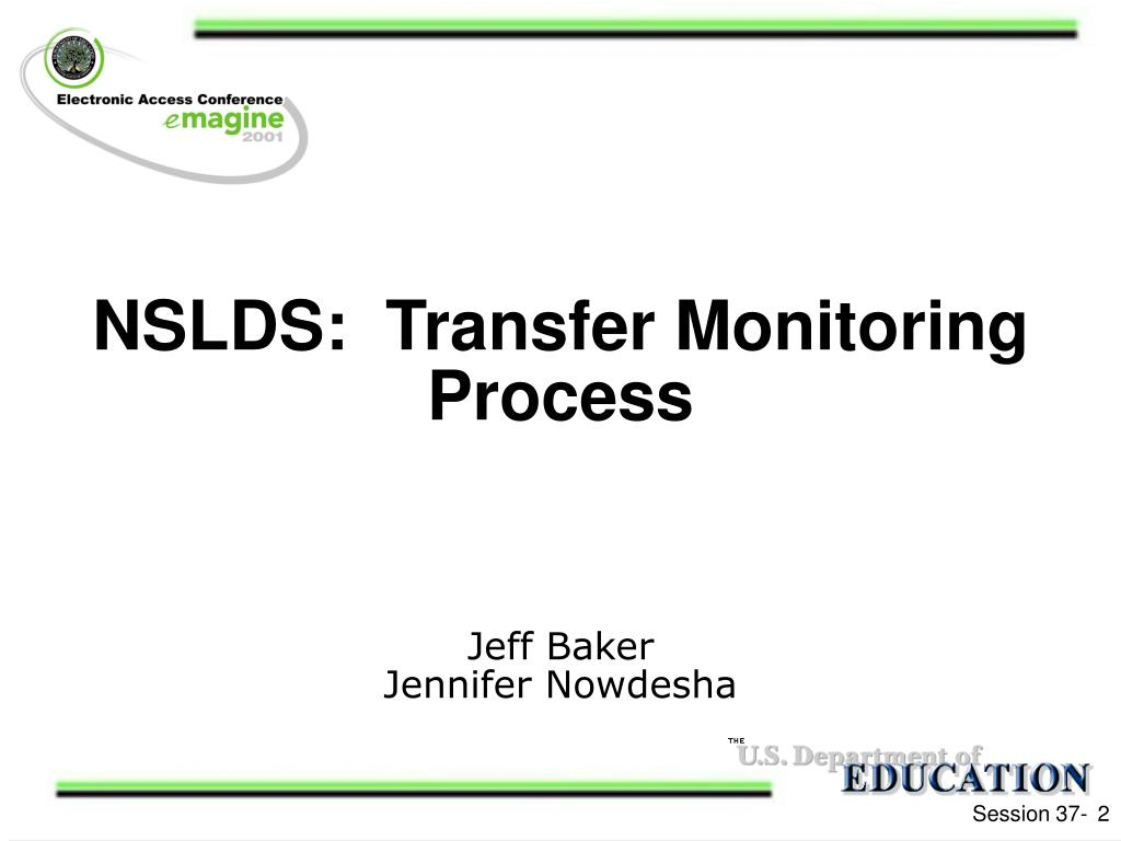 NSLDS:  Transfer Monitoring Process