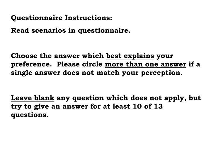 Questionnaire Instructions: