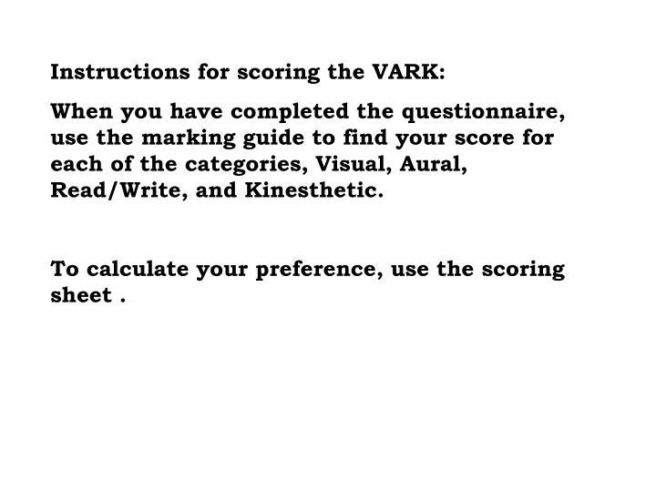 Instructions for scoring the VARK: