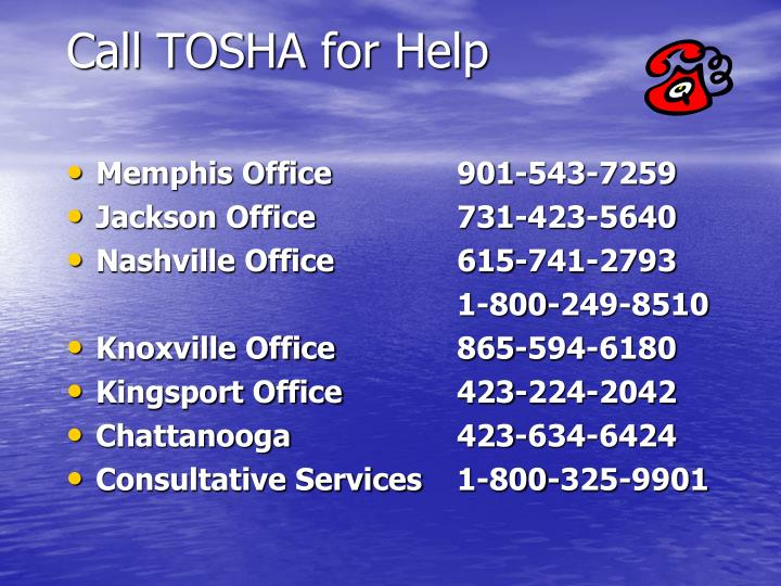 Call TOSHA for Help