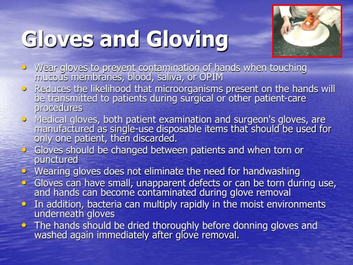 Gloves and Gloving