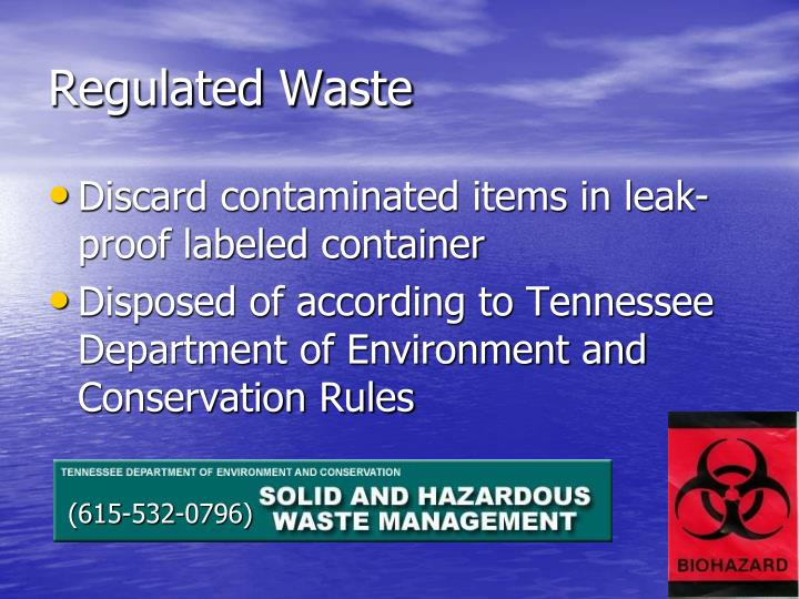 Regulated Waste