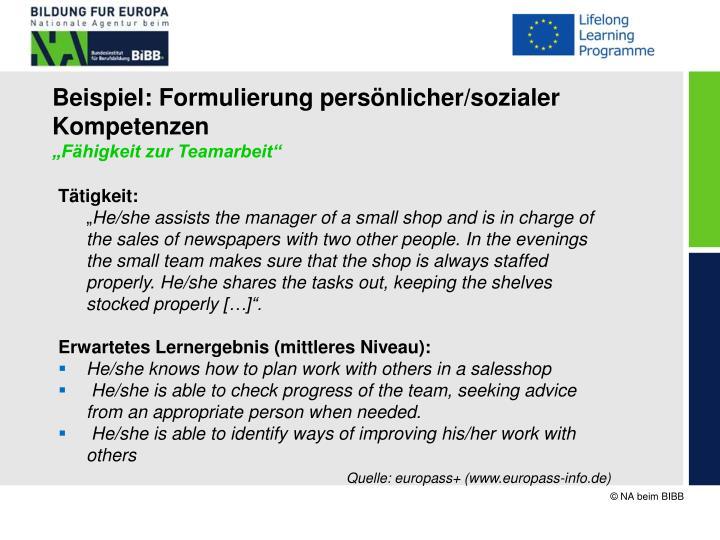 Beispiel: Formulierung persönlicher/sozialer Kompetenzen