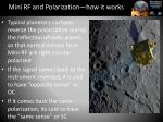 mini rf and polarization how it works