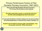 primary performance factors of pilot deviation runway incursions 1997 2001