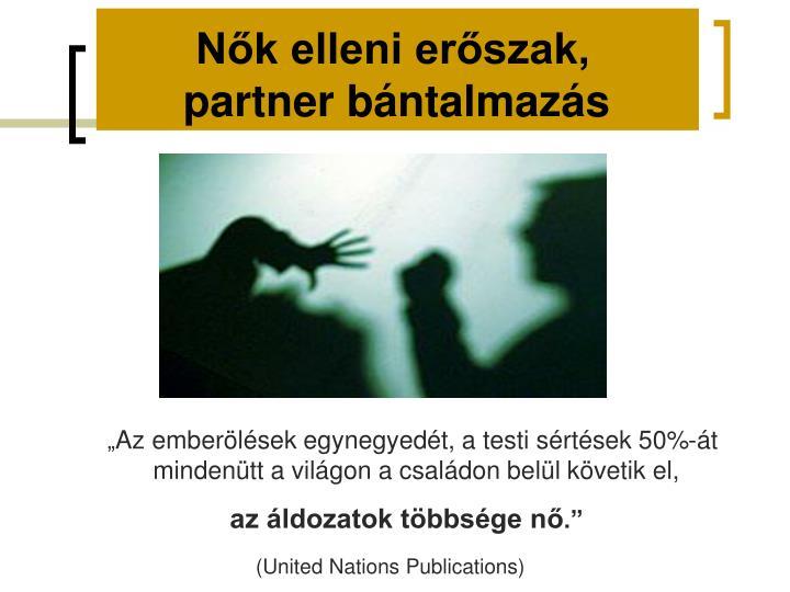Nők elleni erőszak,