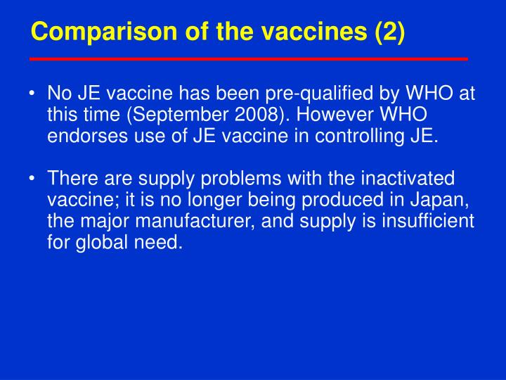Comparison of the vaccines (2)