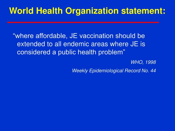 World Health Organization statement: