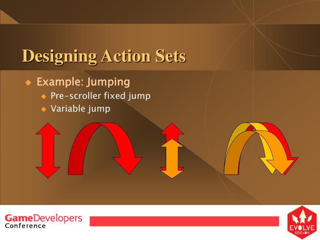 Designing Action Sets