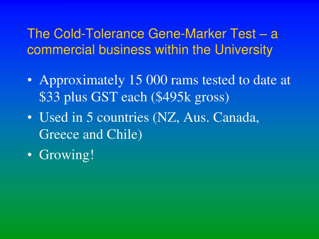 The Cold-Tolerance Gene-Marker Test – a commercial business within the University