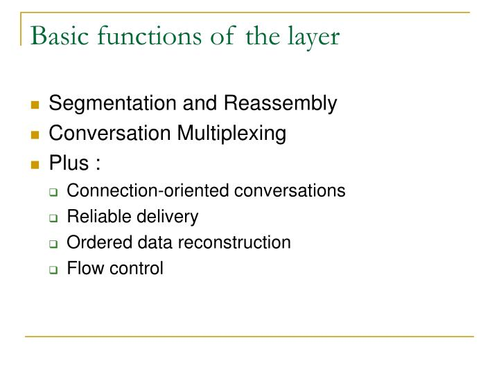 Basic functions of the layer