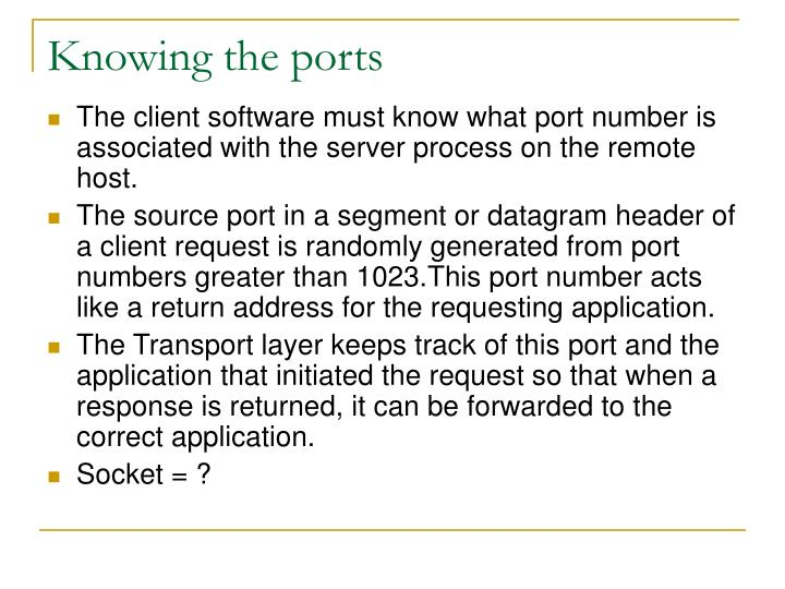 Knowing the ports