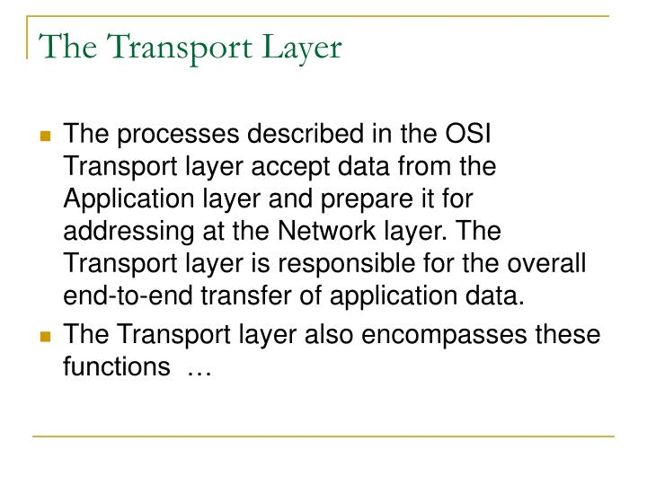 The Transport Layer