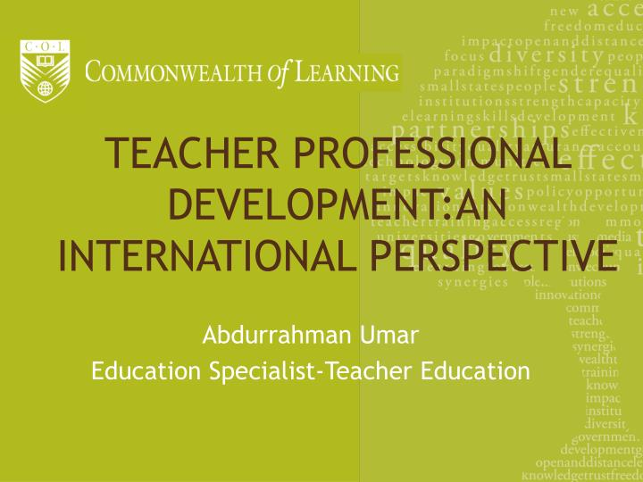 Teacher professional development an international perspective