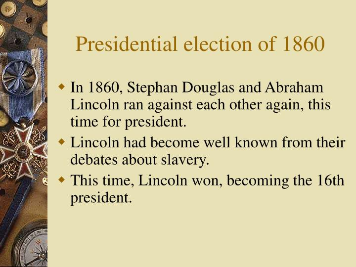 Presidential election of 1860