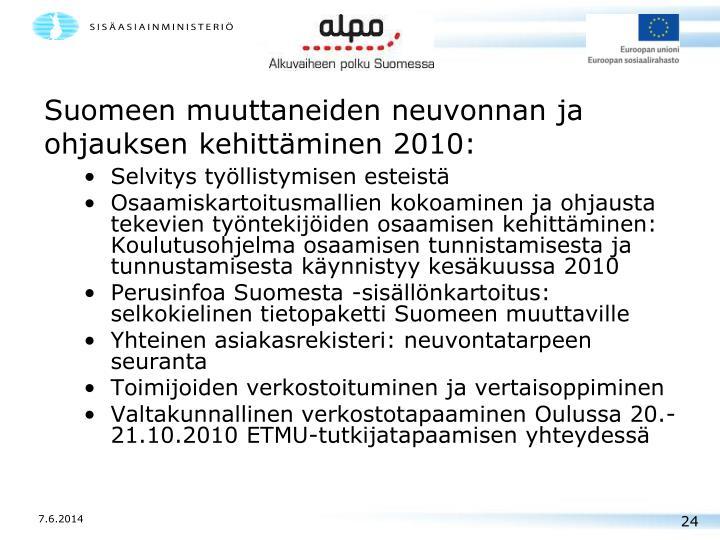 Suomeen muuttaneiden neuvonnan ja ohjauksen kehittäminen 2010: