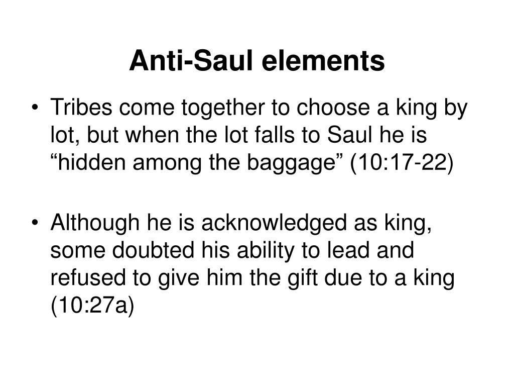 Anti-Saul elements