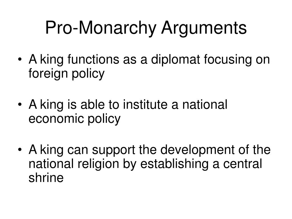 Pro-Monarchy Arguments