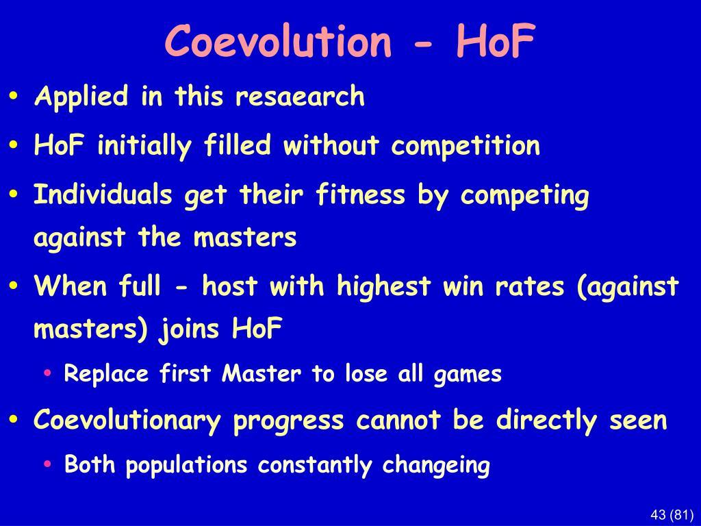 Coevolution - HoF