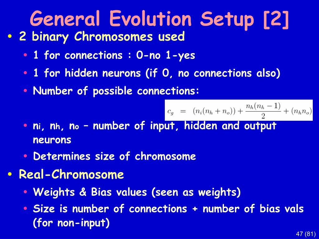 General Evolution Setup [2]