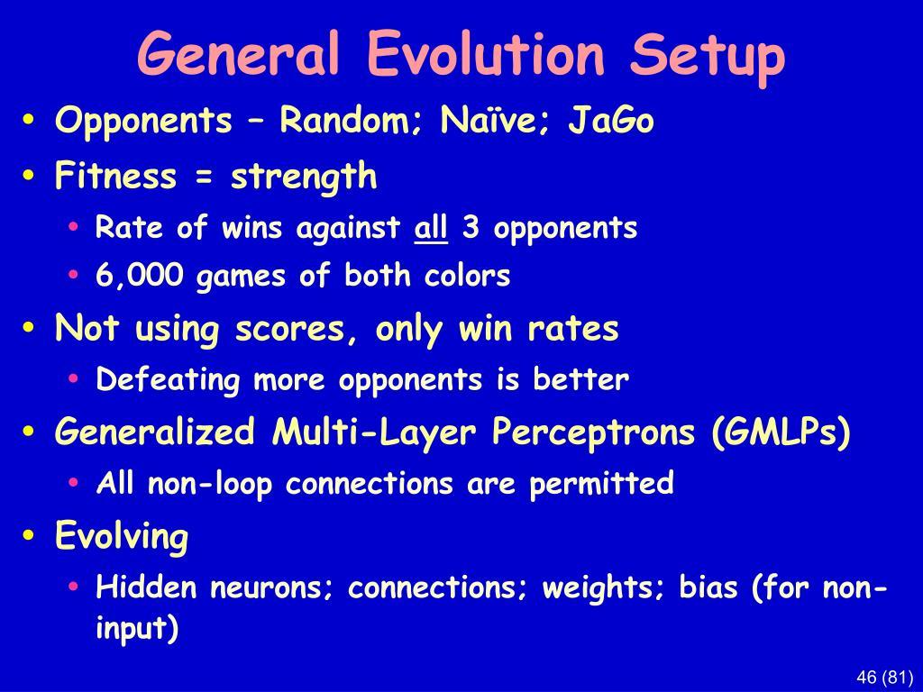 General Evolution Setup