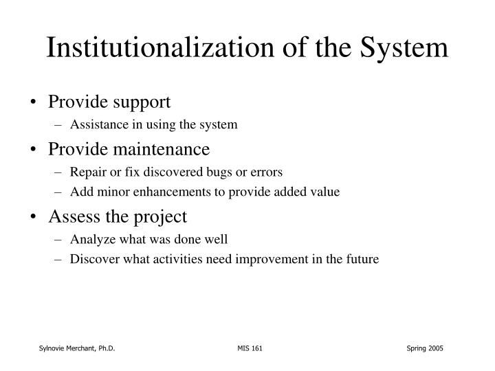 Institutionalization of the System