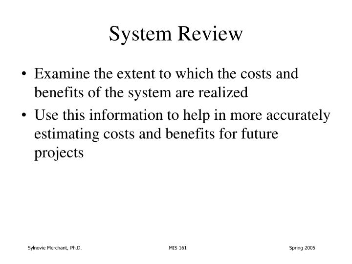 System Review