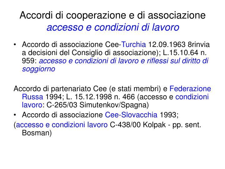 Accordi di cooperazione e di associazione